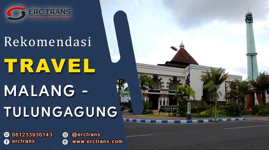 travel Malang Tulungagung